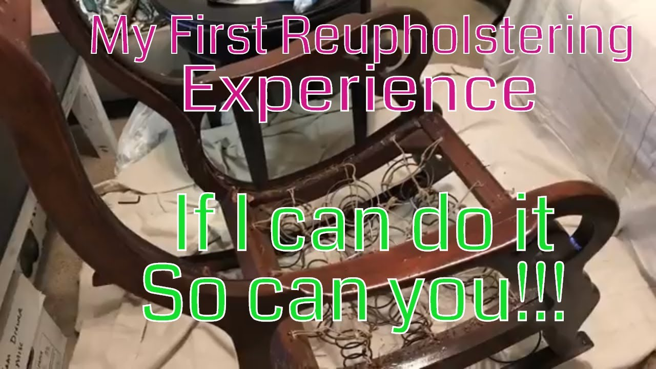 Antique Rocking Chair Reupholstered Part 1 - Antique Rocking Chair Reupholstered Part 1 - YouTube
