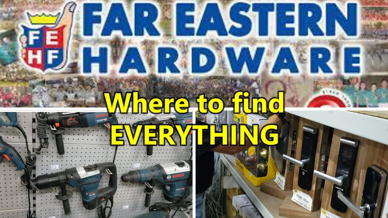 FAR EASTERN HARDWARE Iloilo Branch Best Tools and Hardware on the Island