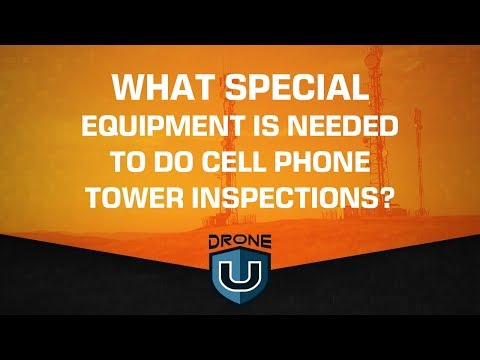 What Special Equipment is Needed to do Cell Phone Tower Inspections?