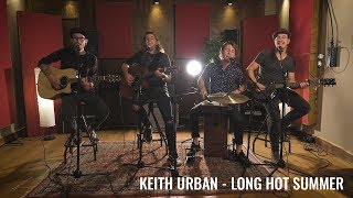 Keith Urban - Long Hot Summer (Acoustic Cover by The Young River)