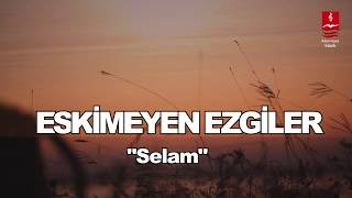 Eşref Ziya - Selam