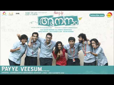 Payye Veesum | Film Aanandam | Music by Sachin Warrier | New Malayalam Songs