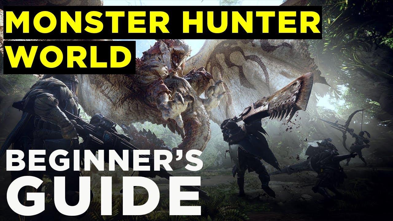 Monster Hunter: World — BEGINNER'S GUIDE