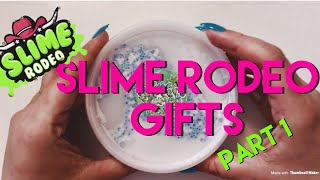 Slime Rodeo Gifts Part 1