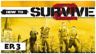 How to Survive 2 - Ep. 3 -Starting the Camp! - Gameplay  - Let's Play