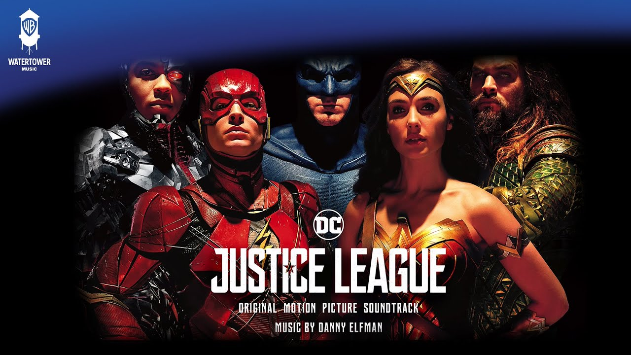 Justice League - Hero' Theme - Danny Elfman