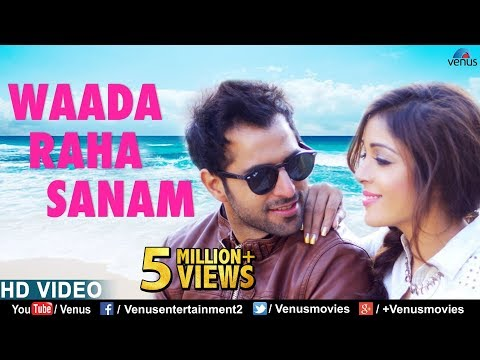 Waada Raha Sanam (Full Song) | Feat : Vipin Sharma & Sonia Dey | Latest Bollywood Romantic Songs