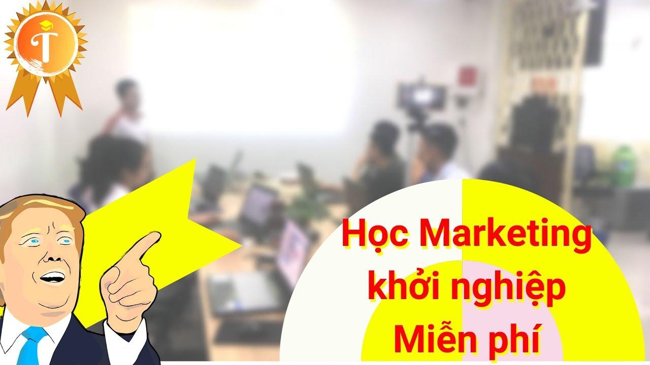 Khóa học Marketing online Đà Nẵng miễn phí – Hỗ trợ khởi nghiệp