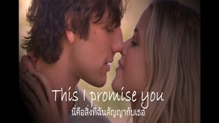 Baixar เพลงสากลแปลไทย #169# This I Promise You - 'N Sync (Lyrics & Thai subtitle) ♪♫♫ ♥