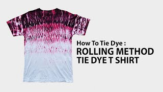 How To Tie Dye : Rolling Method Red And Black Tie Dye T Shirt