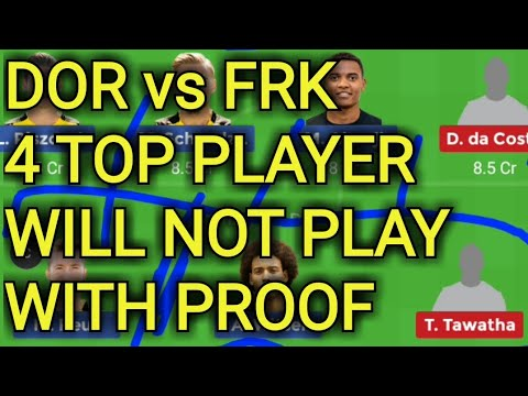DOR vs FRK dream team,FRK vs DOR dream team,dor vs frk football match dream prediction,dream baba