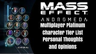 Mass Effect Andromeda Platinum Character Tier List Creation