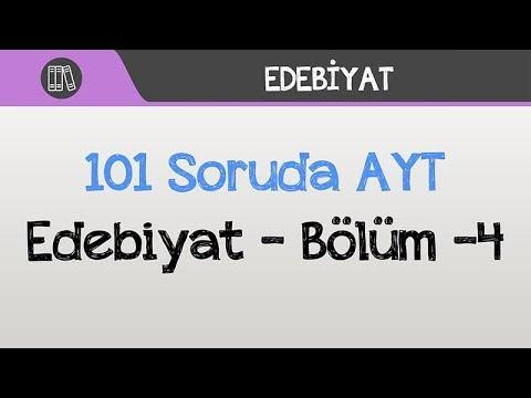 101 Soruda AYT - Edebiyat - Bölüm -4