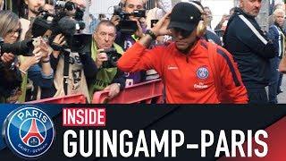 INSIDE - GUINGAMP VS PARIS SAINT-GERMAIN with Neymar Jr, Cavani, Dani Alves