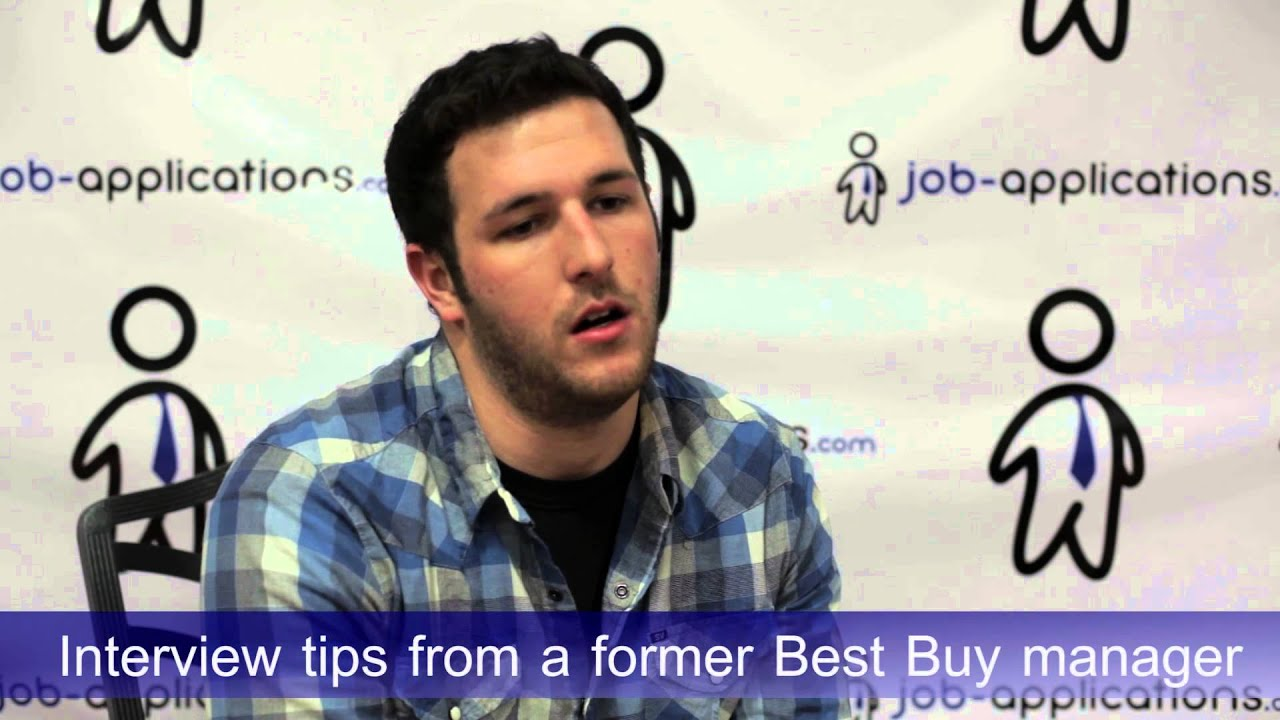 interview tips from a best buy manager interview tips from a best buy manager