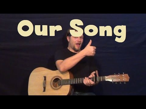 Our Song (Taylor Swift) Easy Guitar Lesson How to Play Our Song Tutorial