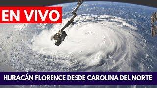 EN VIVO: Huracán Florence desde Carolina del Norte