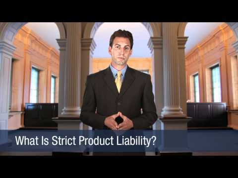 What Is Strict Product Liability?