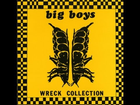 BIG BOYS - Wreck Collection / Live at Raul's