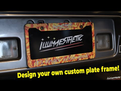 How To Make Custom License Plate Frames! (Illumaesthetic Way!)