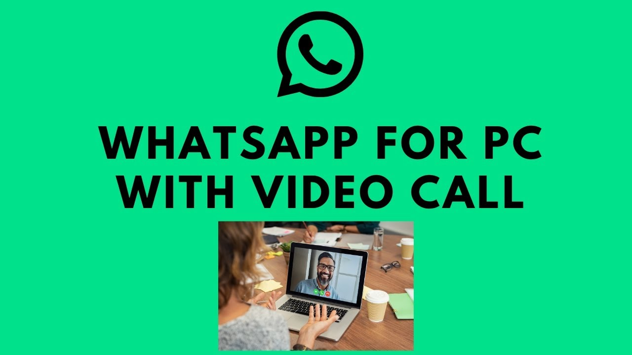 How To Use Whatsapp On Pc With Voice And Video Call Support Youtube