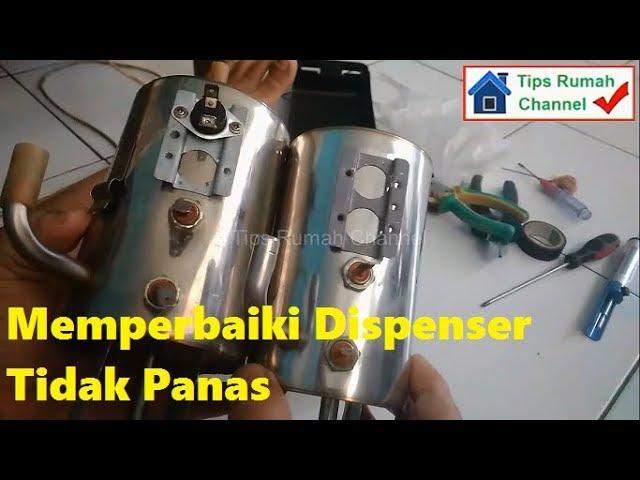 Cara Memperbaiki Dispenser Air Tidak Panas Youtube