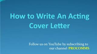 How To Write An Acting Cover Letter | Acting Cover Letter | Acting Resume Cover Letter