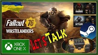 Fallout 76 Wastelanders Personal Thoughts, Fallout 76 coming to on Steam and Purveyor Mystery Pick!