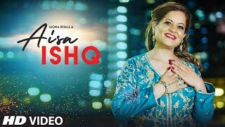 Aisa Ishq Mona Bhalla Free MP3 Song Download 320 Kbps
