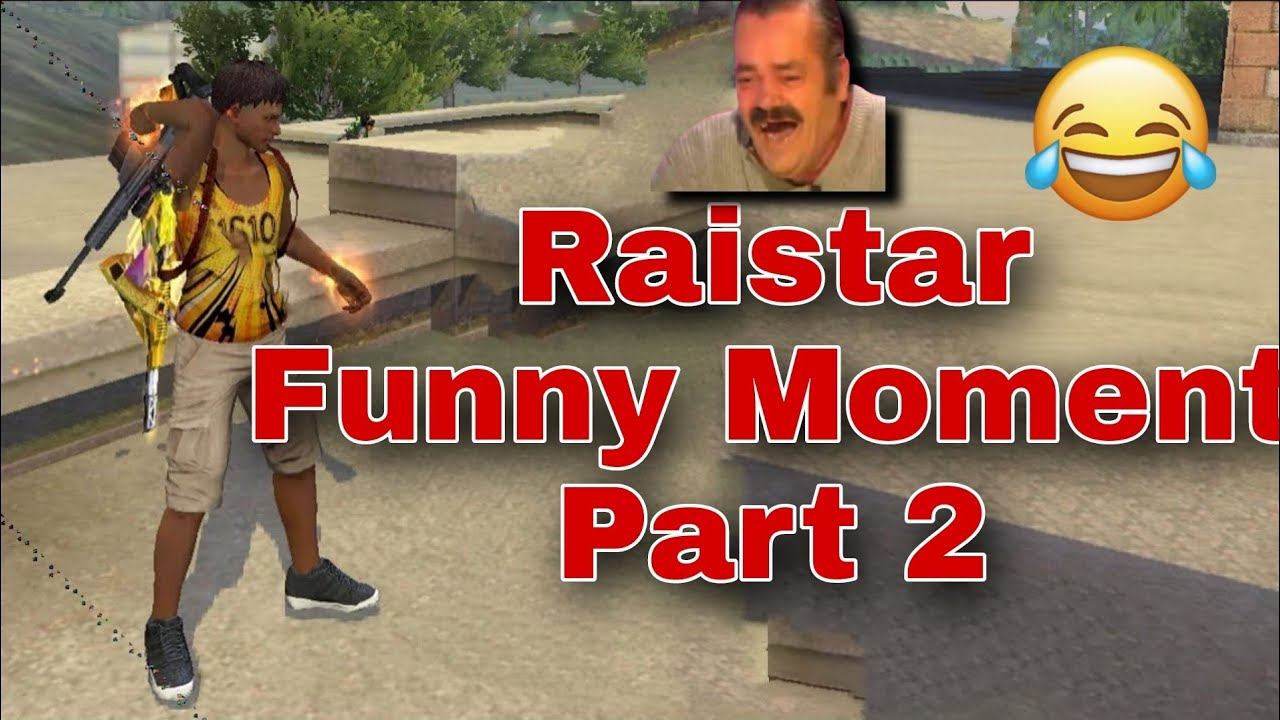 Raistar Funny Moments - PART 2 😂😂