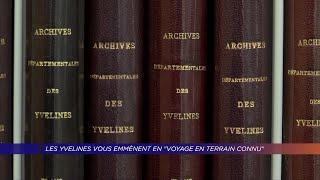"Yvelines | Les Yvelines vous emmènent en ""voyage en terrain connu"""