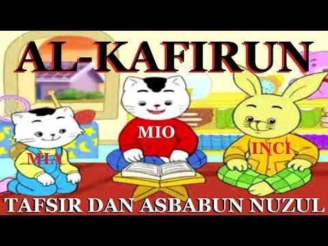Mio Mia Inci ~ Al-Quran Surat Al-Kafirun
