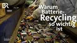 Warum in der EU Batterien nicht recycelt werden | Gut zu wissen | BR