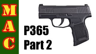 Sig P365 Part 2 - More Problems?