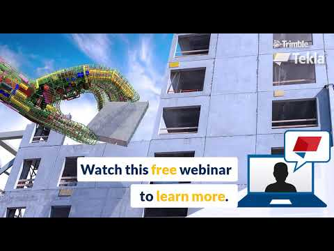 """The BIM for Precast - Tekla in 45 minutes"" webinar"