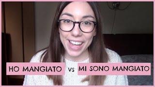 HO MANGIATO vs MI SONO MANGIATO