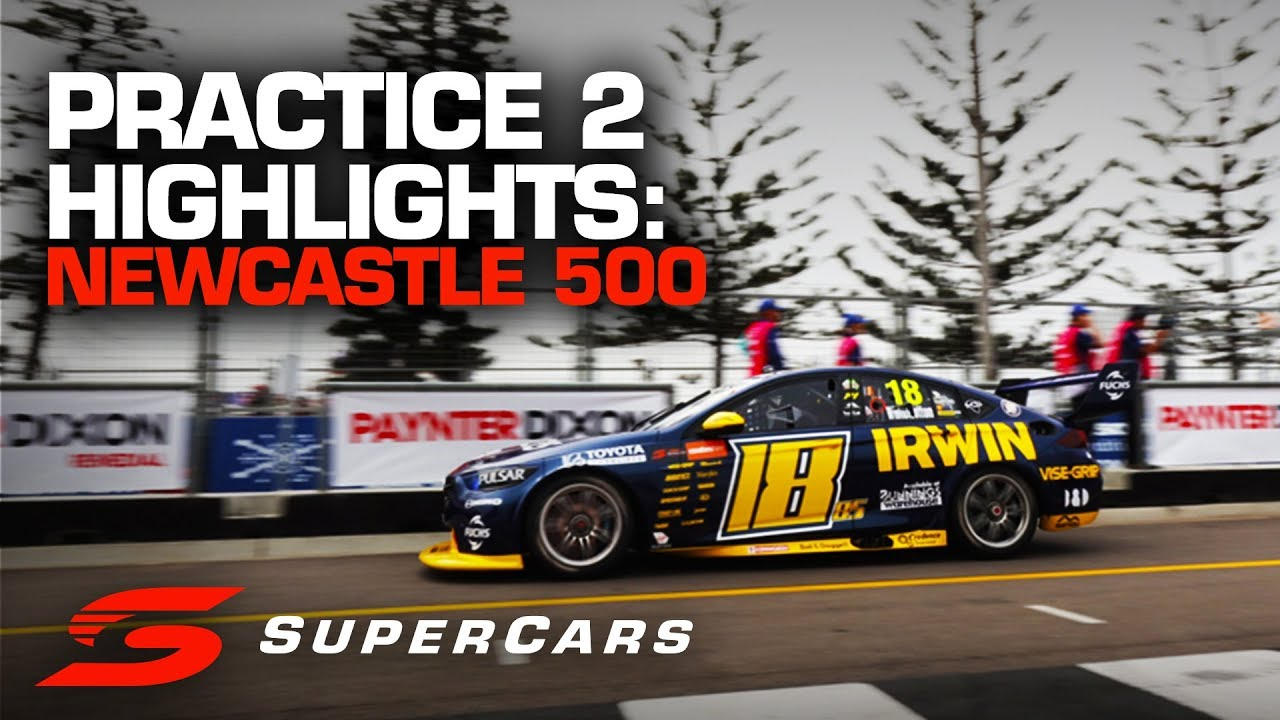 Highlights Practice 2 Newcastle 500 Supercars Championship 2019 Youtube