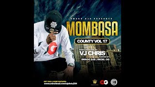 Mombasa County Vol  17 INTRO   Vj Chris