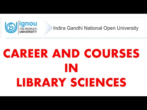 Career Options and Courses In Library Sciences | IGNOU