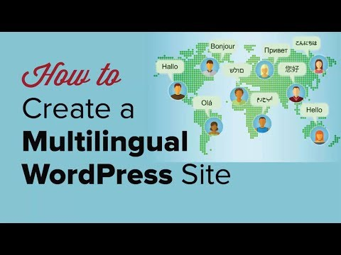 How to Easily Create a Multilingual WordPress Site