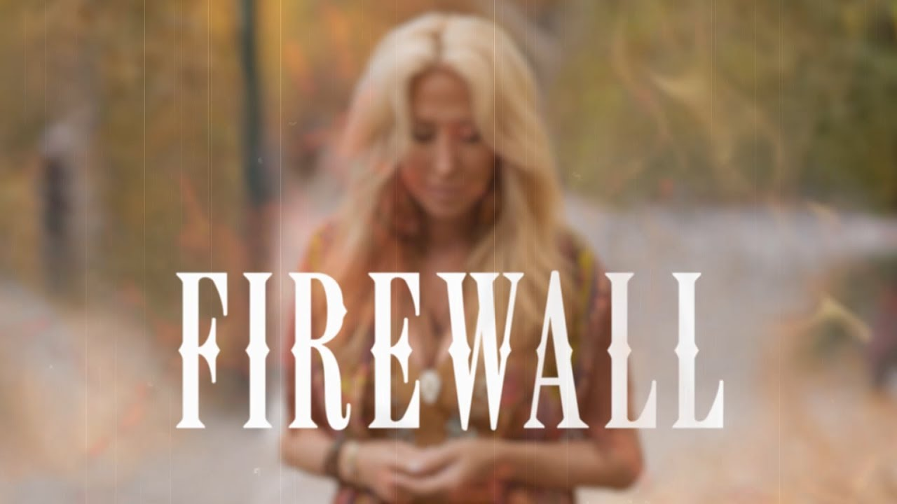 """Firewall"" Lyric Video"