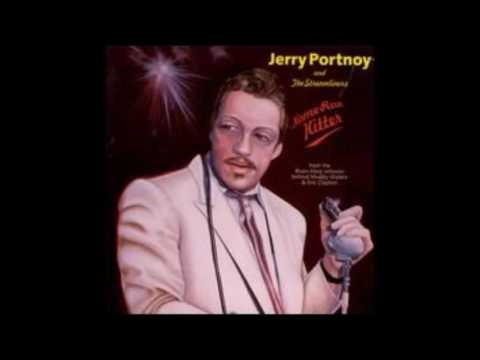 You're So Smart , Jerry Portnoy & The Stseamilines