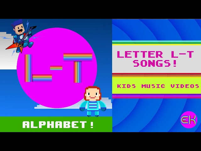 Letters L - T Alphabet Songs | Kids Music | Early Learners