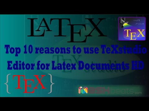 Top 10 reasons to use TeXstudio Editor for Latex Documents HD