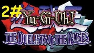 Yu-Gi-Oh The Duelists Of The Roses Detonado Parte 2# Lancastrians