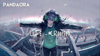 Life - CRMSN
