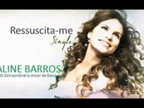 "Aline Barros ""Ressuscita-me"" Remix Tecno Melody + Download"