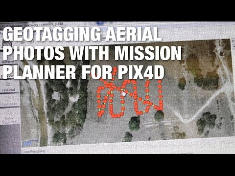 Geotagging Images with Mission Planner for Pix4D