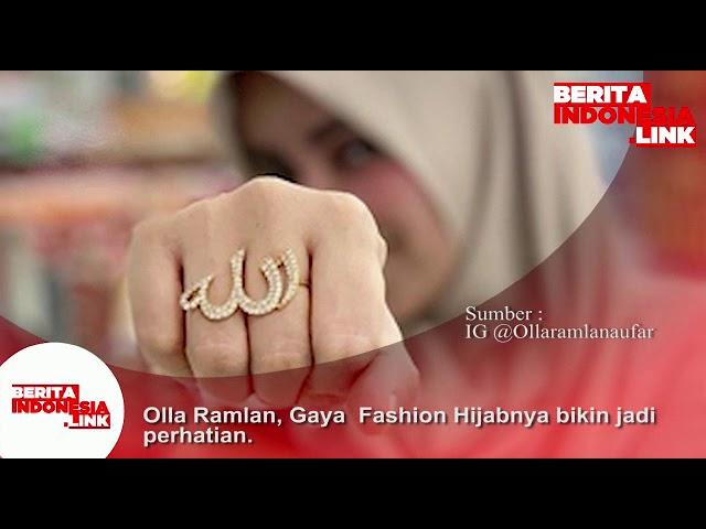 Olla Ramlan, Gaya Fashion Hijabnya bikin jadi perhatian .