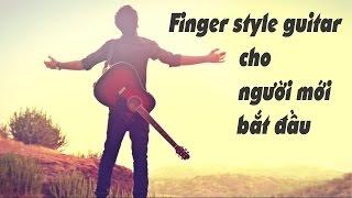Finger style guitar cho người mới bắt đầu